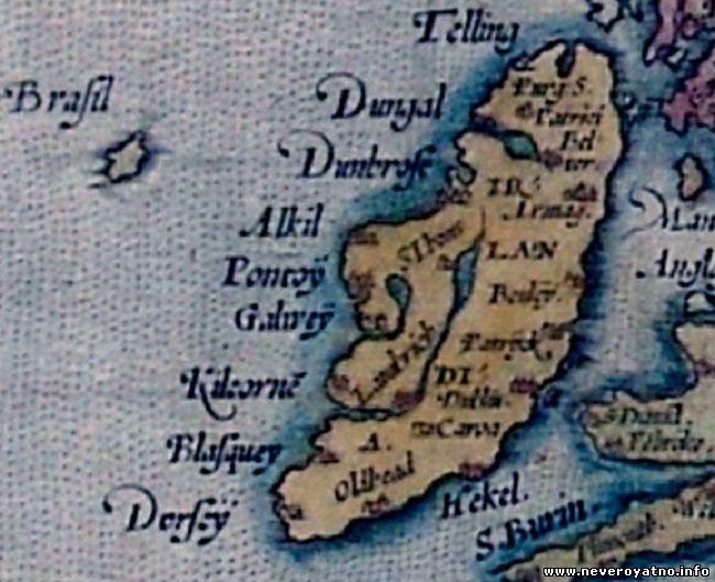 Хай-Бразил (здесь просто Brasil) крупным планом на карте Европы Ортелиуса.